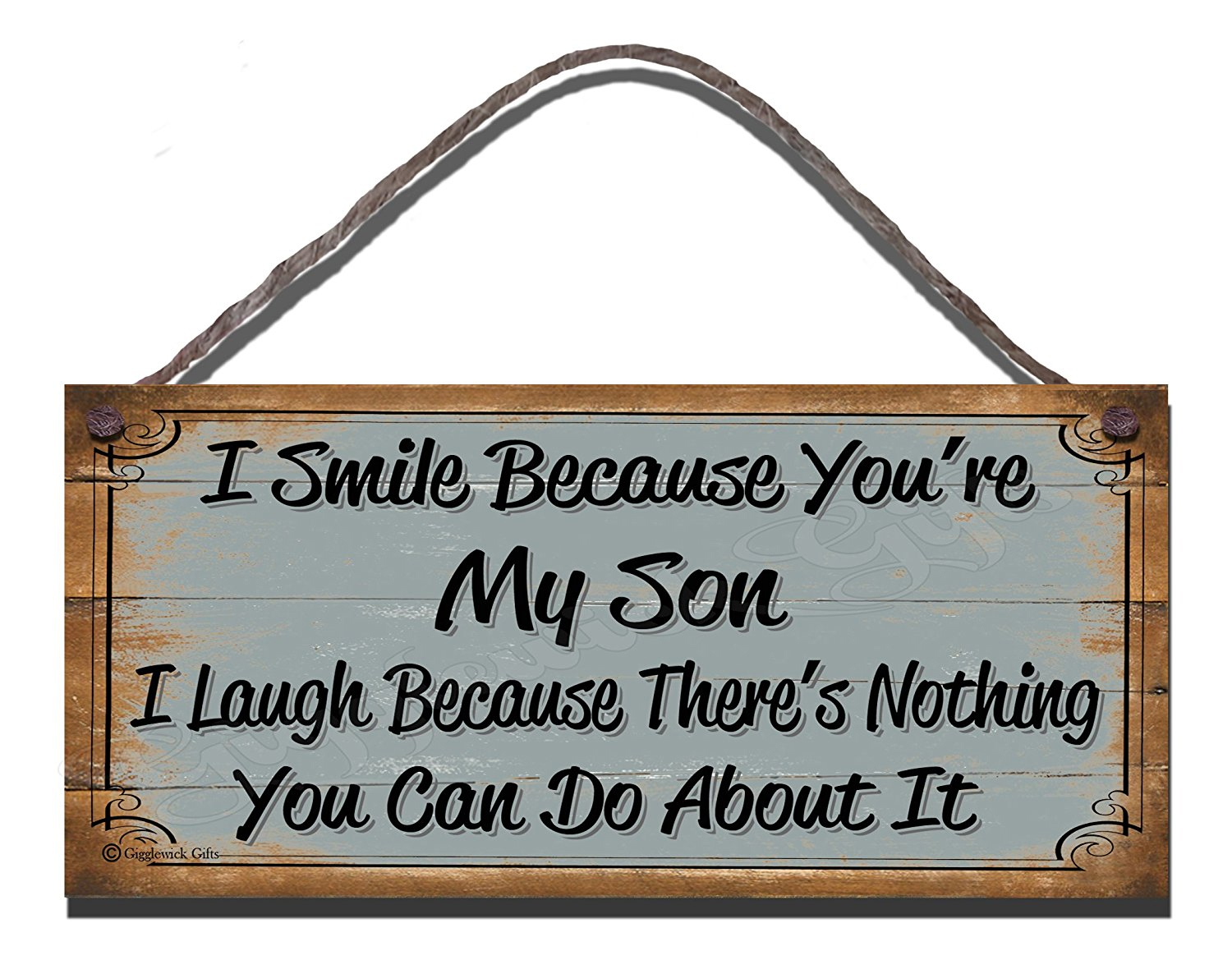 I Smile Because You're My Son Blue