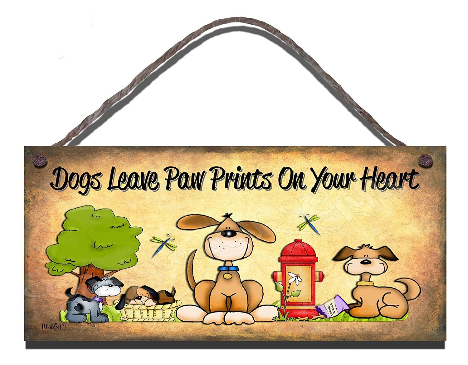 Dogs Leave Paw Prints On Your Heart Rustic