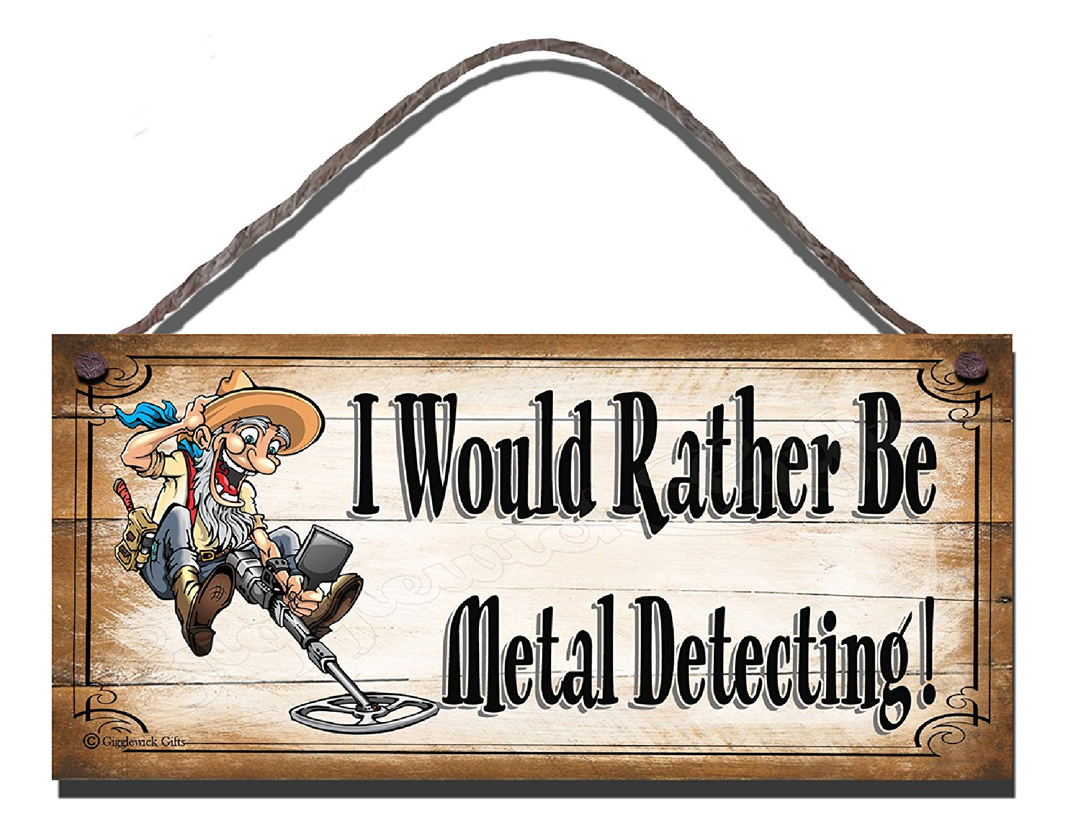 I Would Rather Be Metal Detecting